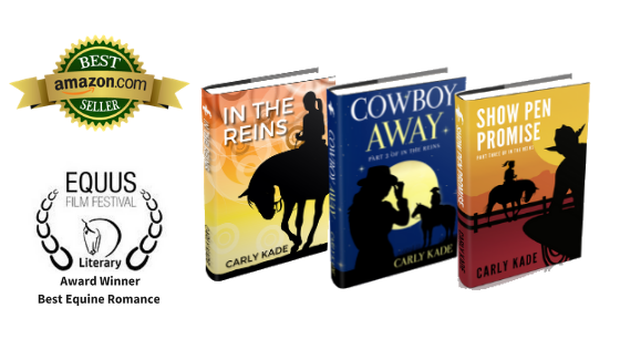 In the Reins, Cowboy Away and Show Pen Promise Horse Books by Carly Kade