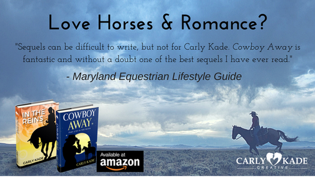 Cowboy Away by Carly Kade is the Sequel to In the Reins