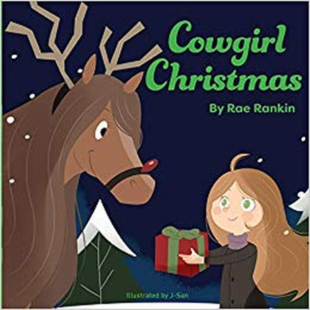 Cowgirl Christmas Holiday Horse Book by Rae Rankin