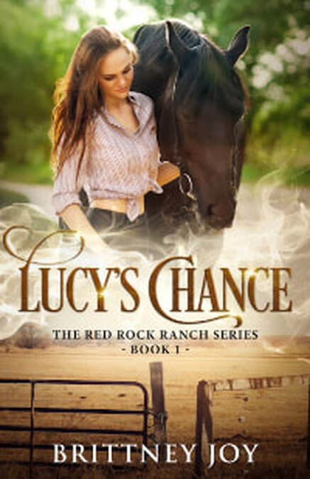 Lucy's Chance (Red Rock Ranch, Book 1) by Brittney Joy