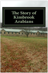 The Story of Kimbrook Arabians by Hope Ellis-Ashburn