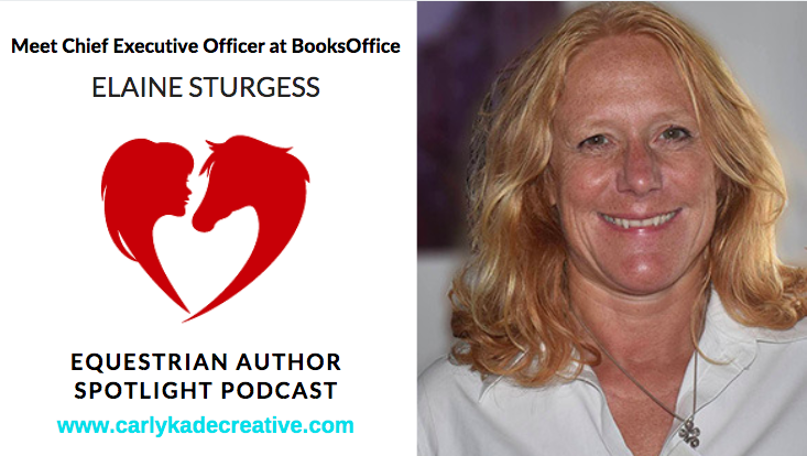 Elaine Sturgess of BooksOffice Equestrian Author Spotlight Podcast