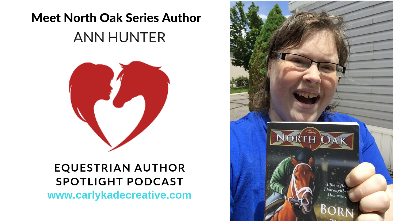 North Oak Series Author Ann Hunter Interview with Carly Kade