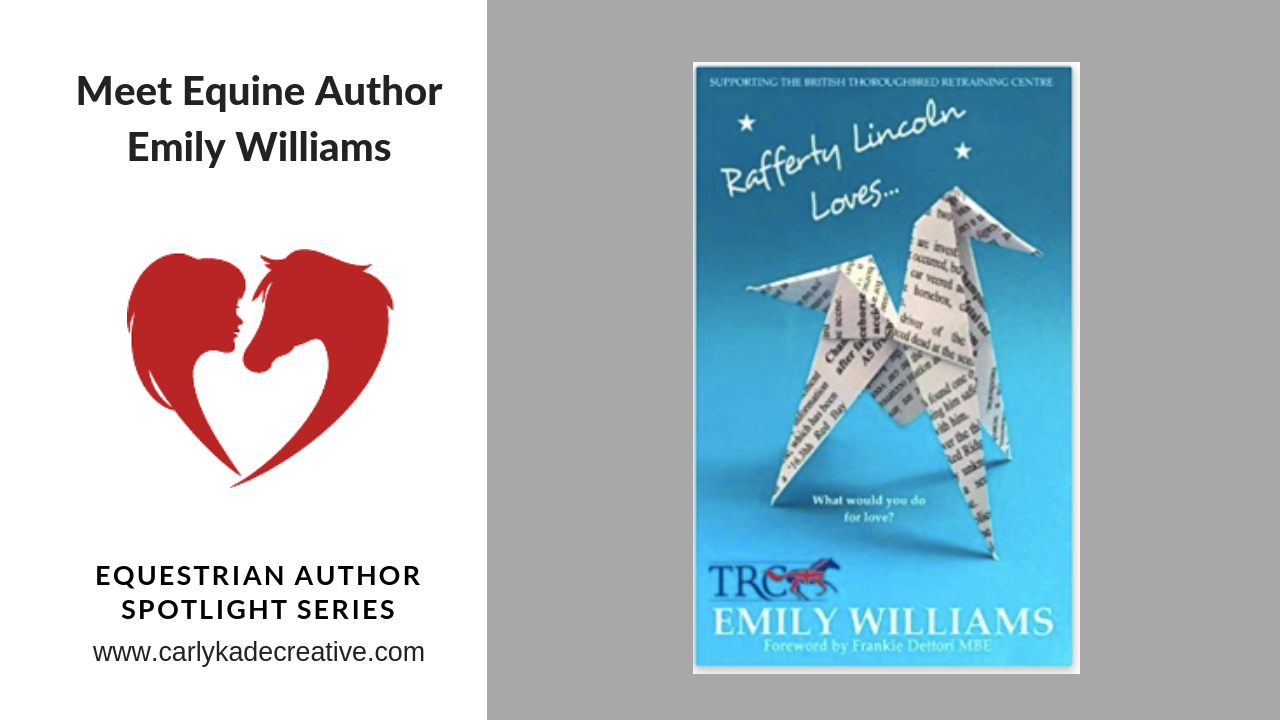 Carly Kade Interviews Emily Williams Author of Rafferty Lincoln Loves...