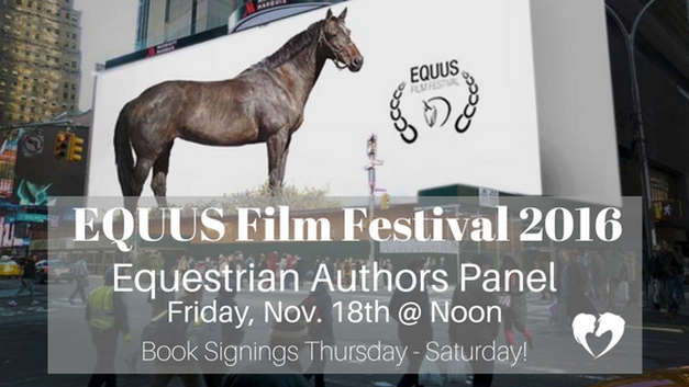 Author Carly Kade goes to the EQUUS Film Festival 2016 in NYC