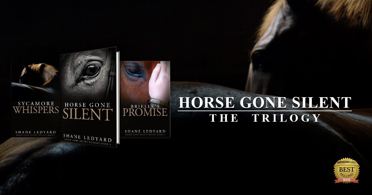 The Horse Gone Silent Trilogy by Shane Ledyard