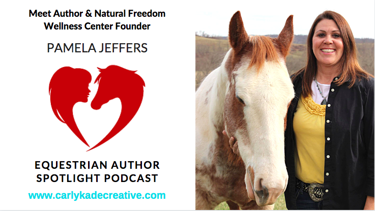 Pamela Jeffers of Natural Freedom Wellness Center Equine Therapy