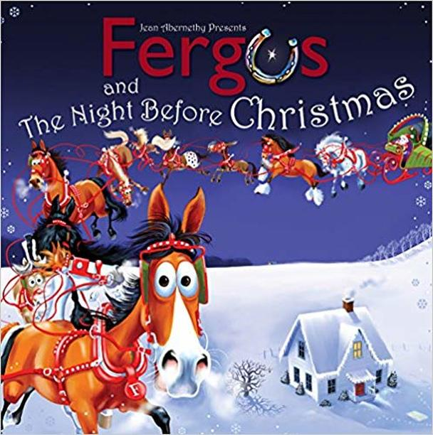 Fergus and The Night Before Christmas Holiday Horse Book