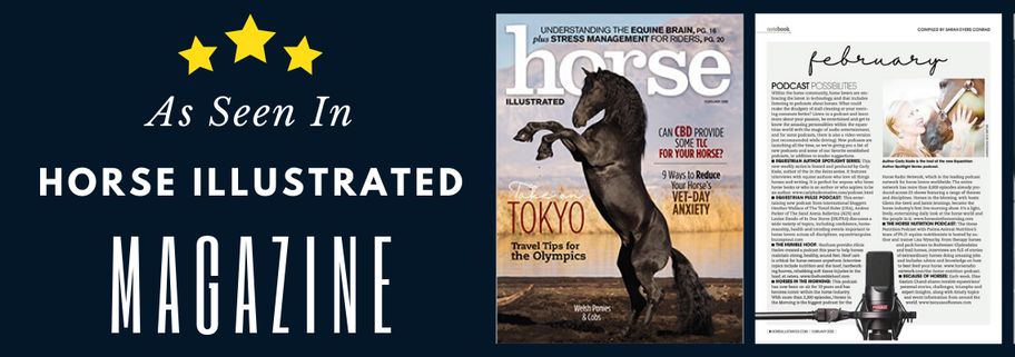Equestrian Author Spotlight Podcast Hosted By Carly Kade Featured in Horse Illustrated Magazine