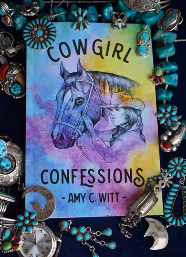 Cowgirl Confessions by Amy C. Witt