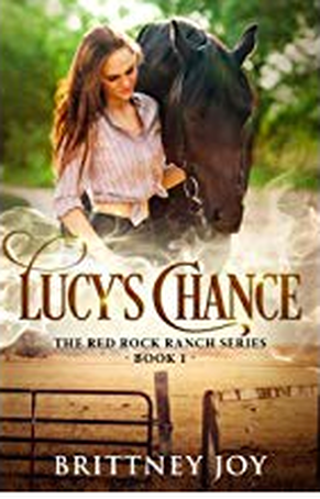 Lucy's Chance by Brittney Joy