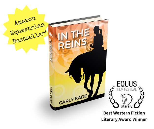 Equestrian Fiction In The Reins by Equine Author Carly Kade
