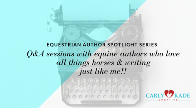 Interviews with authors of equestrian fiction by Carly Kade Creative