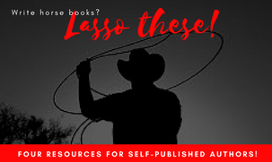 Four Resources for Self-Published Equine Authors