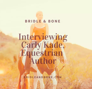 Interviewing Carly Kade, Equestrian Author