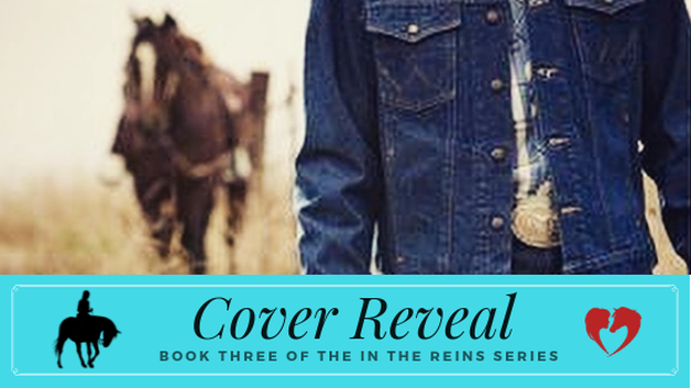 Cover Reveal Book Three of the In the Reins Equestrian Romance Series