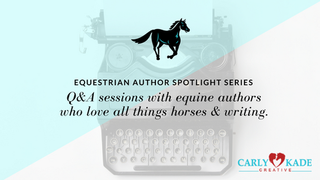 Equestrian Author Spotlights by Carly Kade Creative