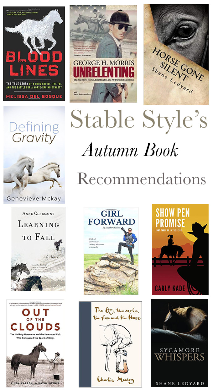 Horse Book Recommendations from Raquel Lynn of Stable Style and Horses & Heels
